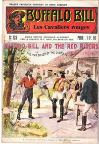 Les Cavaliers Rouges . N° 123 . Buffalo Bill and the Red Riders or the Mad Driver of the Overland