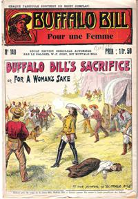 Pour Une Femme . N° 140 . Buffalo Bill's Sacrifice or for a Woman's Sake