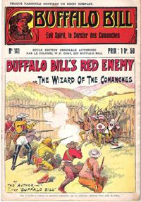 Evil Spirit , Le Sorcier Des Comanches . N° 141 . Buffalo Bill's Red Enemy or the Wizard of the C...