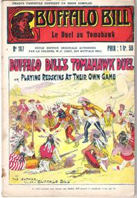 Le Duel Au Tomahawk . N° 147 . Buffalo Bill's Tomahawk Duel or Playing Redskins at Their Own Game