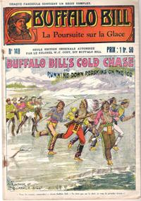 La Poursuite sur La Glace . N° 148 . Buffalo Bill's Cold Chase or Running Down Redskins on the Ice