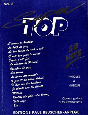 Super Top Volume 2 : 50 Hits . Paroles & Musique