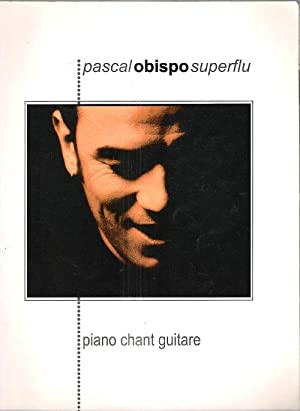 Pascal Obispo Superflu : Piano Chant Guitare