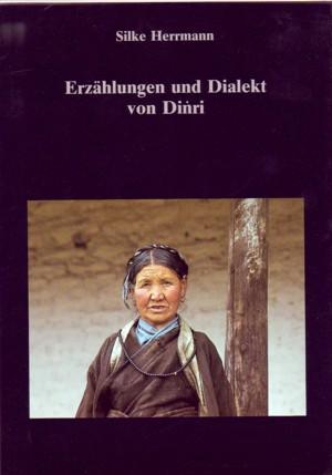 Erzählungen und Dialekt von Dingri. - Herrmann, Silke