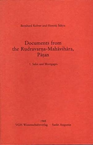 Documents from the Rudravarna Mahavihara, Patan.: Kölver, Bernhard und