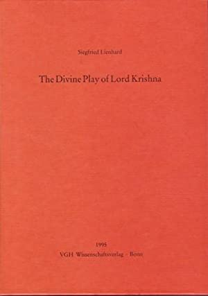 The Divine Play of Lord Krishna: Siegfried Lienhard