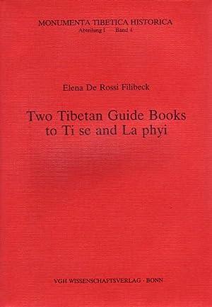 Two Tibetan Guide Books to Ti Sa: Elena De Rossi