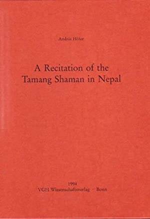 A Recitation of the Tamang Shaman in: Hofer, Andras