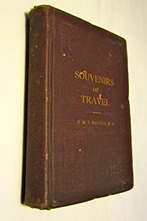 Souvenirs of travel. By G.M.B. Maughs.: Maughs, George Madison Brown.
