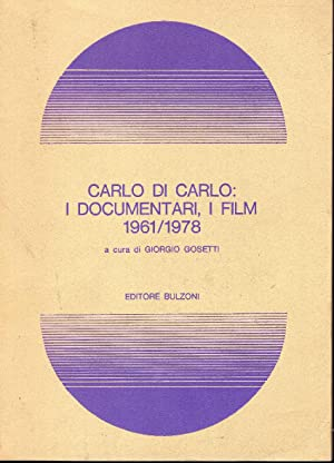 Carlo Di Carlo. I documentari i film 1961-1978