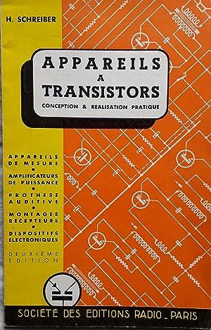 APPAREILS A TRANSISTORS: H Schreiber