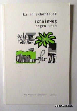 Scheinweg Segen Wich Von Schöffauer Karin Verlag Das Fröhliche