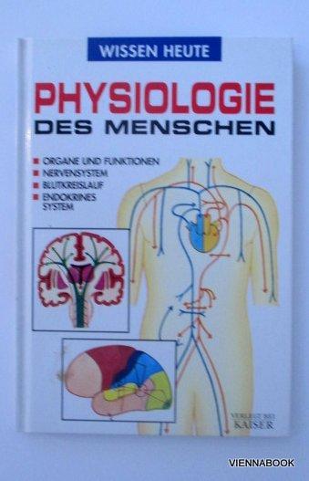 physiologie des menschen organe von fraile ovejero - ZVAB