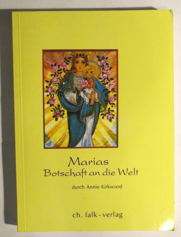 marias botschaft an die von annie kirkwood - ZVAB