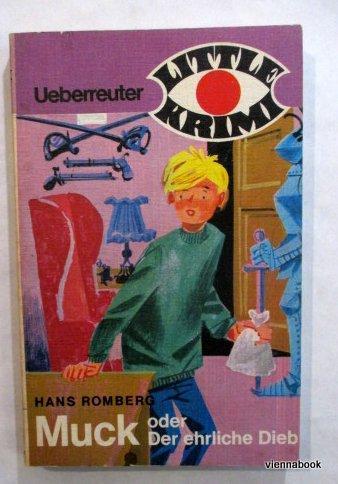 Muck oder Der ehrliche Dieb: Romberg, Hans