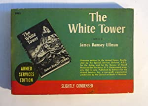 The white tower. A novel ( Armed Services Edition )