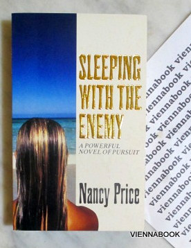 Sleeping with the Enemy. A powerful Novel of Pursuit.