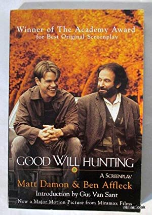 Good Will Hunting. A Screenplay