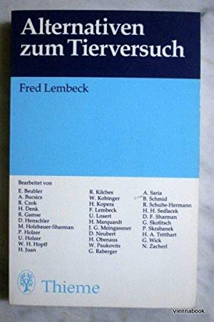 Alternativen zum Tierversuch.: Lembeck, Fred Hrsg.