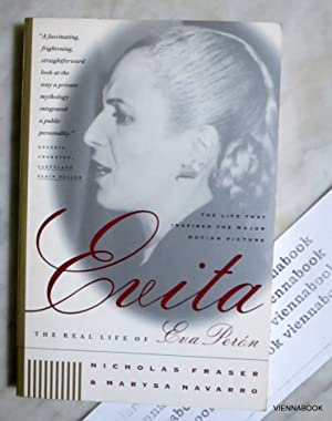 Evita. The Real Life of Eva Peron
