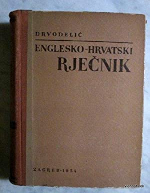 English-Croatian Dictionary/Englesko-Hrvatski Rjecnik