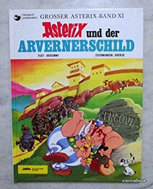 Asterix und der Arvernereschild (Grosser Asterix-Band XI)