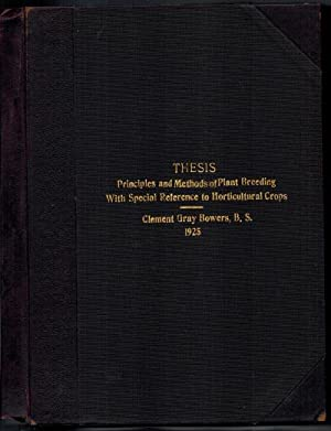 Principles and Methods of Plant Breeding with: BOWERS, CLEMENT GRAY