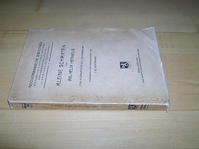 Kleine Schriften Geburtstag Dezember 1937 Von Heraeus Wilhelm Johann