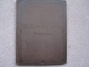 The Century's Progress. Yorkshire