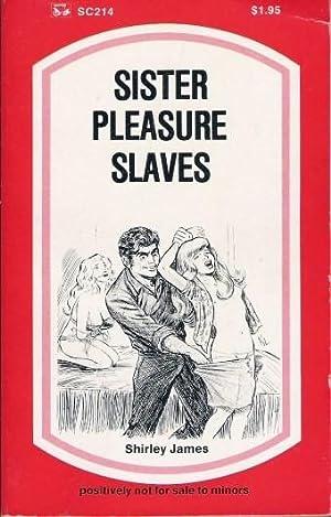 Sister Pleasure Slaves SC-214: Shirley James