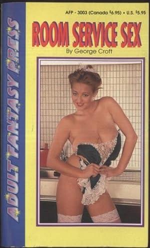 Room Service Sex AFP-3003: George Croft