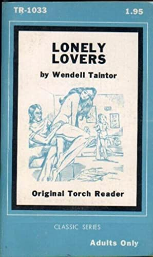Lonely Lovers: Taintor, Wendell