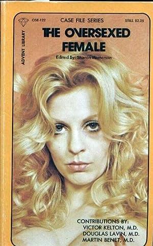 The Oversexed Female: Matterson, Sharon