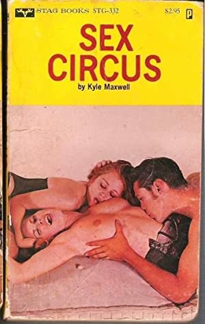 Sex Circus STG-332: Kyle Maxwell
