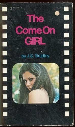 The Come On Girl MR7540: J.S. Bradley