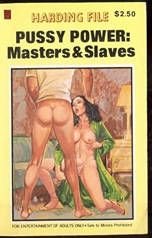 Pussy Power: Masters & Slaves HF-223: No Author Listed