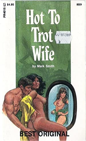 Hot To Trot Wife PR4015: Mark Smith