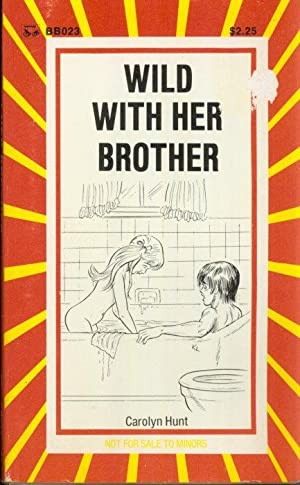 Wild With Her Brother BB-023: Carolyn Hunt