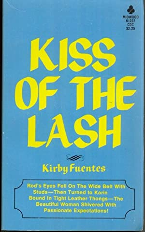 Kiss of the Lash M-61222: Kirby Fuentes