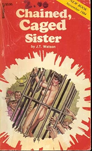 Chained, Caged Sister BH8201: J.T. Watson