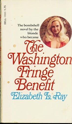 The Washington Fringe Benefit DELL-9393: Elizabeth L. Ray