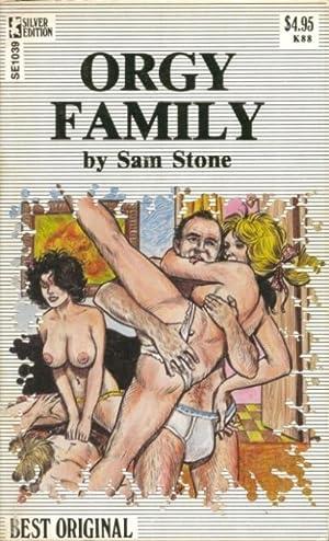 Orgy Family SE1039: Sam Stone