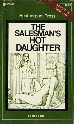 The Salesman's Hot Daughter HP6523: Ray Todd