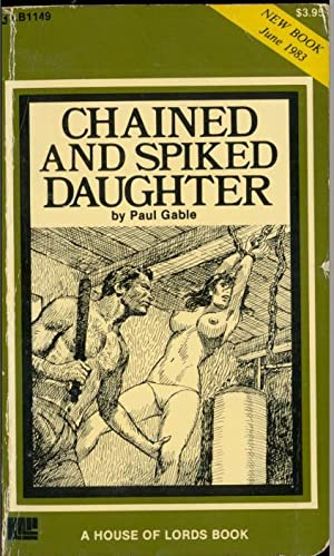 Chained and Spiked Daughter LB1149: Paul Gable