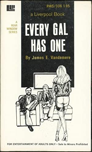 Every Gal Has One RWS-336: James E. Vandemere