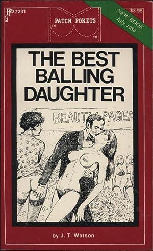 The Best Balling Daughter PP7231: J.T. Watson