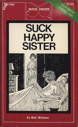 Suck Happy Sister PP7288: Bob Wallace