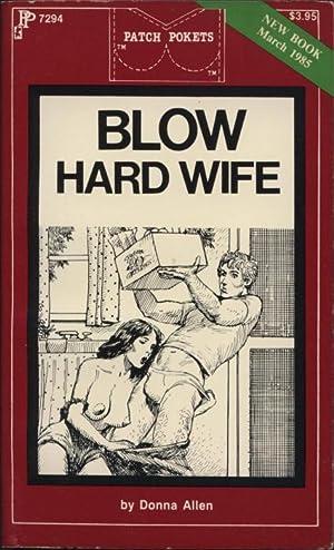 Blow Hard Wife PP7294: Donna Allen