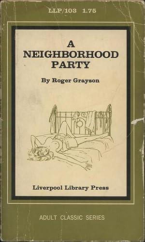 A Neighborhood Party LLP-103: Roger Grayson