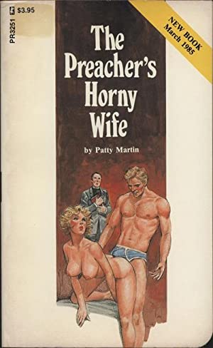 The Preacher's Horny Wife PR3251: Patty Martin